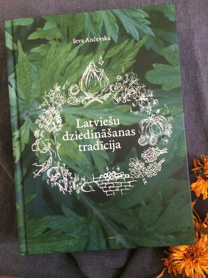 Latviešu dziedināšanas tradīcija/Ieva Ančevska/
